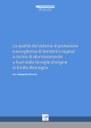 La qualità del sistema di protezione e accoglienza di bambini e ragazzi a rischio di allontanamento o fuori dalla famiglia d'origine in Emilia-Romagna - Quaderno n. 37 del Servizio Politiche familiari, infanzia e adolescenza, vol. 1 Rapporto di ricerca
