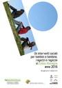 Gli interventi sociali per bambini e bambine, ragazzi e ragazze in Emilia-Romagna - anno 2016. Quaderno n. 40 Servizio Politiche familiari, infanzia e adolescenza, ottobre 2016