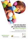 I servizi educativi per la prima infanzia in Emilia-Romagna. Dati dell'anno educativo 2014-2015 e serie storiche. Quaderno n. 39 Servizio Politiche familiari, infanzia e adolescenza, luglio 2016