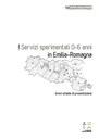 I Servizi sperimentali per la prima infanzia in Emilia-Romagna. Brevi schede di presentazione aggiornate al 31 dicembre 2018