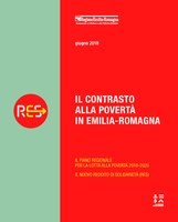 Il contrasto alla povertà in Emilia-Romagna. Il piano regionale per la lotta alla povertà 2018-2020 e il nuovo reddito di solidarietà (RES)