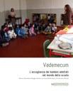 Vademecum. L'accoglienza dei bambini adottati nel mondo della scuola. Parma, Piacenza e Reggio Emilia: un importante lavoro tra Scuola e Servizi