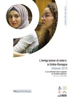L'immigrazione straniera in Emilia-Romagna. Edizione 2019