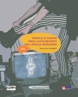 Parole e visioni degli adolescenti dell'Emilia-Romagna - Dimensione TeenagER 1