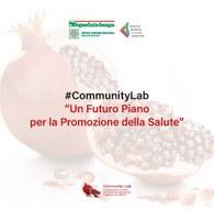 """#CommunityLab """"Un Futuro Piano per la Promozione della Salute"""""""