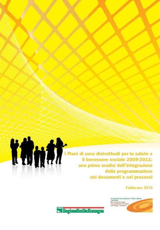 I Piani Di Zona Distrettuali Per La Salute E Il Benessere Sociale 2009 2011 Una Prima Analisi Dell Integrazione Della Programmazione Nei Documenti E Nei Processi Sociale