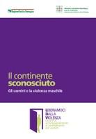 Il continente sconosciuto - Gli uomini e la violenza maschile
