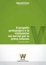 Il progetto pedagogico e la valutazione nei servizi per la prima infanzia