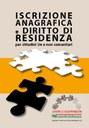 Iscrizione anagrafica e diritto di residenza per cittadini Ue e non comunitari