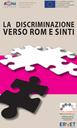 La discriminazione verso Rom e sinti.