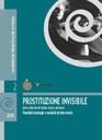 Prostituzione Invisibile - Linee guida per una azione sociale integrata