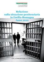 Relazione sulla situazione penitenziaria in Emilia-Romagna nell'anno 2010