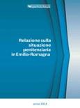 Relazione sulla situazione penitenziaria in Emilia-Romagna nell'anno 2014