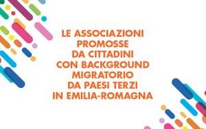 Associazionismo dei migranti in Emilia Romagna. Una realtà in crescita