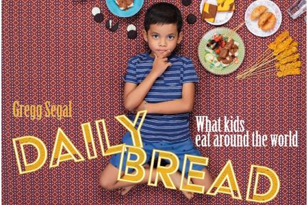 """""""Daily bread"""". Cosa mangiano i bambini nel mondo?"""
