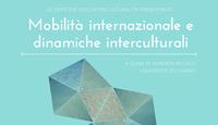 Dibattito. Mobilità internazionale e dinamiche interculturali