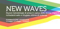 """""""New Waves"""", percorso formativo per la presa in carico di donne migranti vittime di violenza"""