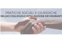 Pratiche sociali e giuridiche nell'accoglienza e integrazione dei migranti
