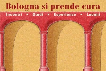 """""""Bologna si prende cura"""": tre giorni tutti dedicati al welfare"""