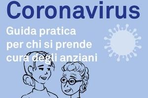 Coronavirus. Una guida pratica per chi si prende cura degli anziani