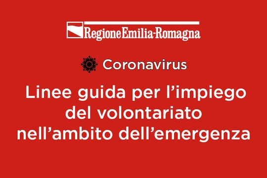 Linee guida per l'impiego del Volontariato nell'ambito dell'emergenza Covid-19